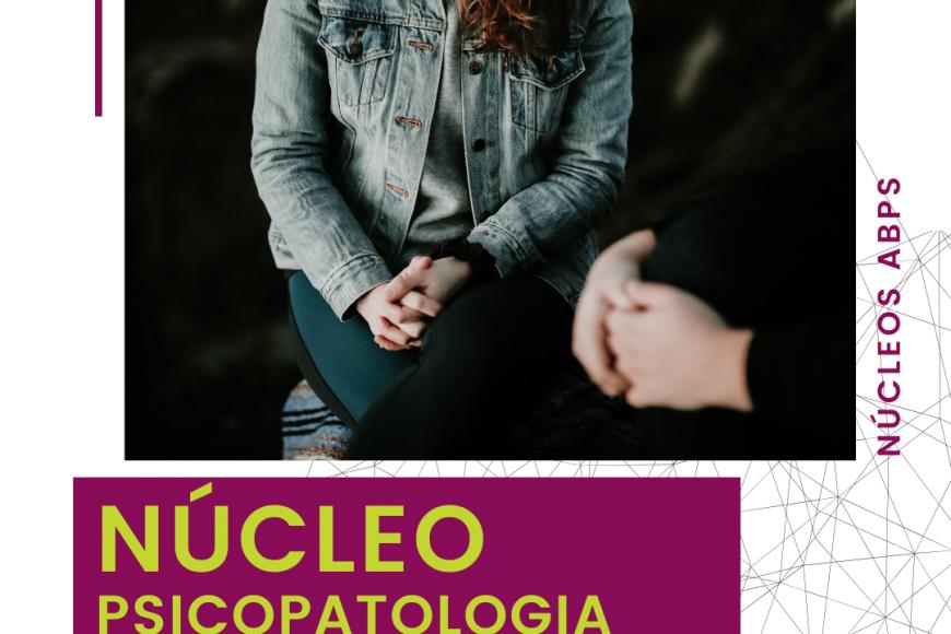 Núcleo: Psicopatologia Psicodramática