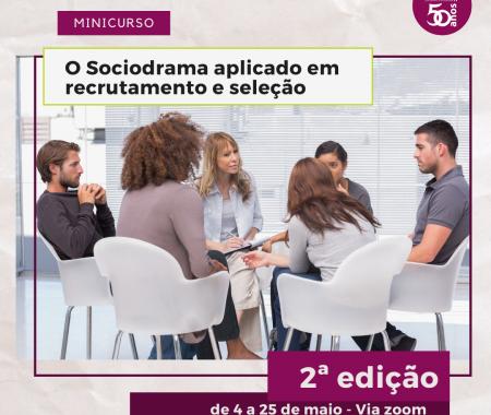 O Sociodrama aplicado em recrutamento e seleção – 2ª edição