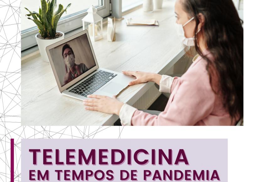 Telemedicina em tempos de Pandemia